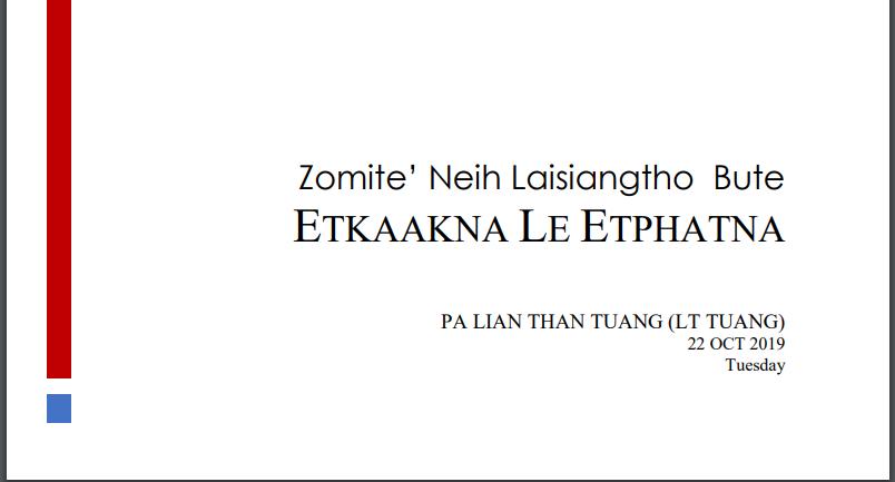Zomite' Neih Laisiangtho Bute ETKAAKNA LE ETPHATNA by Lian Than Tuang