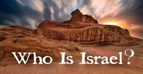 Who Is Israel? by Pr Lian Pau